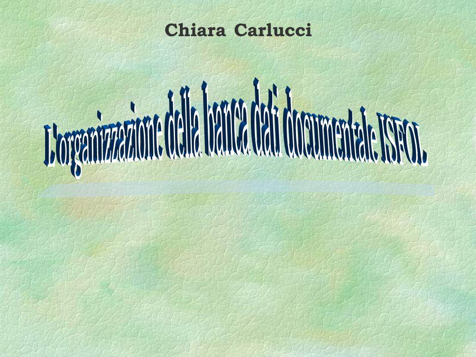 Chiara Carlucci - Isfol Roma, 13 marzo 1997 Come §Il linguaggio di ricerca si basa su un controllo dei termini di indicizzazione in base ad un thesaurus ed una lista controllata, e prevede le seguenti modalità: âricerca con operatori AND, OR, NOT âricerca dei contenuti dei singoli campi âricerca combinata