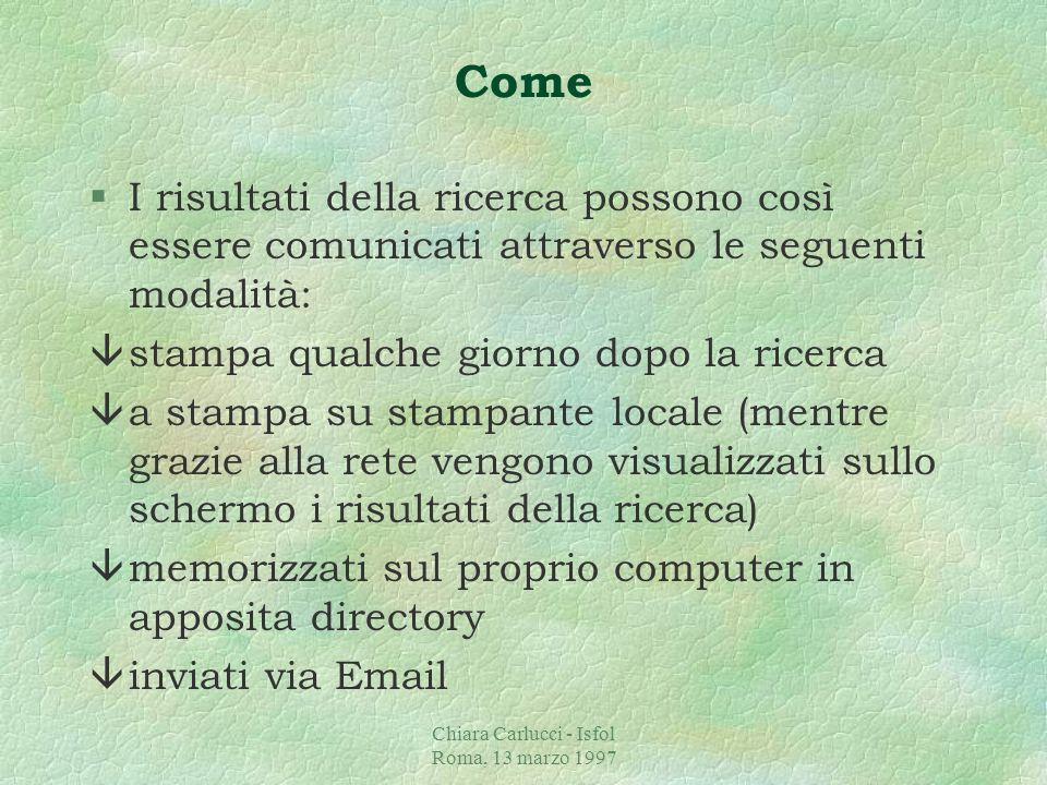 Chiara Carlucci - Isfol Roma, 13 marzo 1997 Come