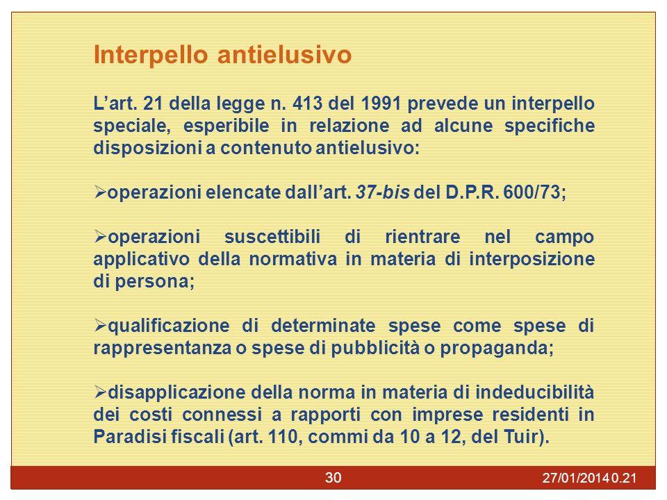 27/01/2014 0.23 30 Interpello antielusivo Lart.21 della legge n.