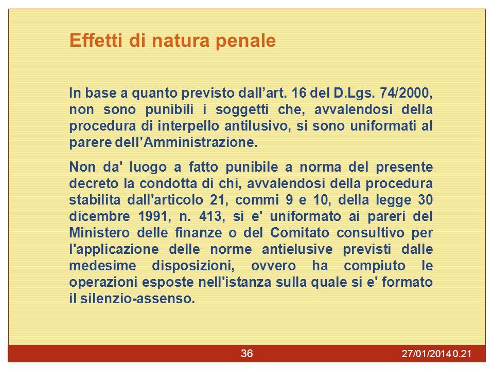 27/01/2014 0.23 36 Effetti di natura penale In base a quanto previsto dallart.