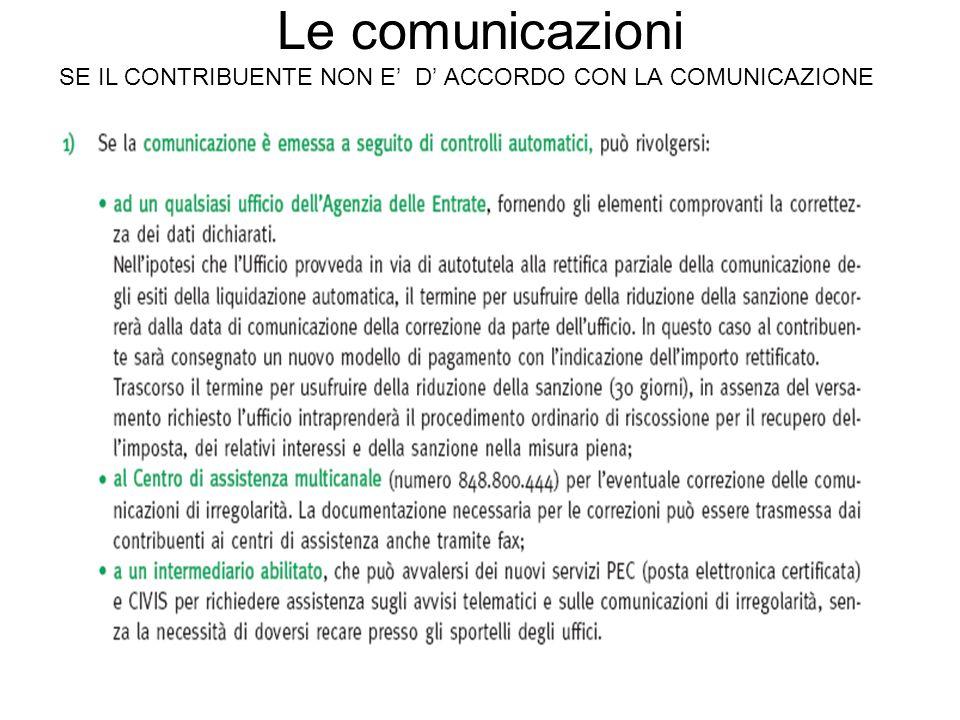 Le comunicazioni SE IL CONTRIBUENTE NON E D ACCORDO CON LA COMUNICAZIONE