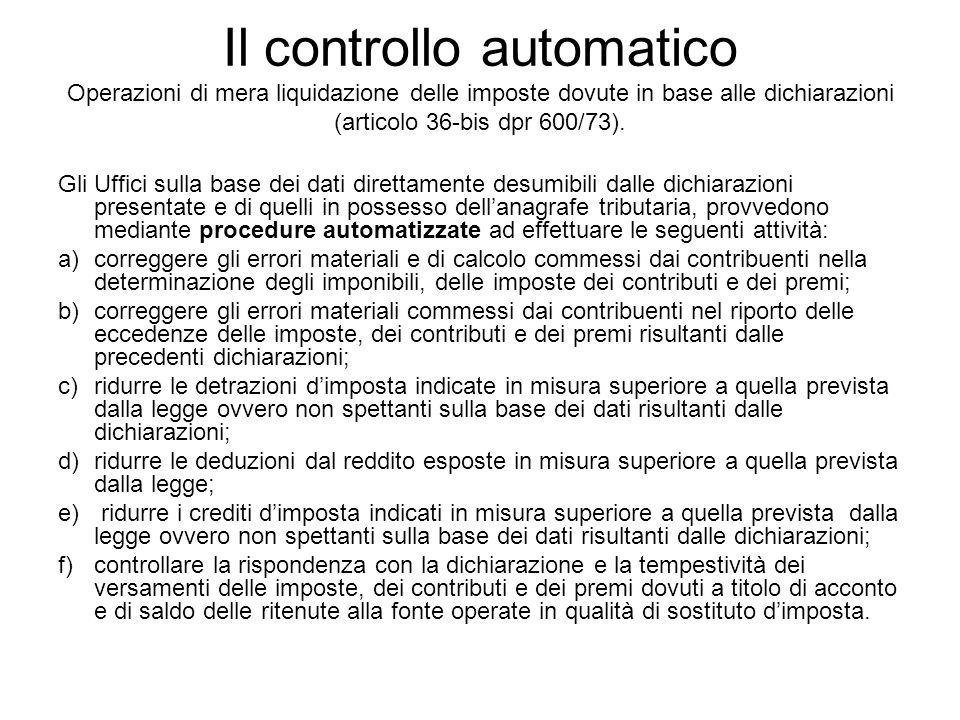 Il controllo automatico Operazioni di mera liquidazione delle imposte dovute in base alle dichiarazioni (articolo 36-bis dpr 600/73). Gli Uffici sulla