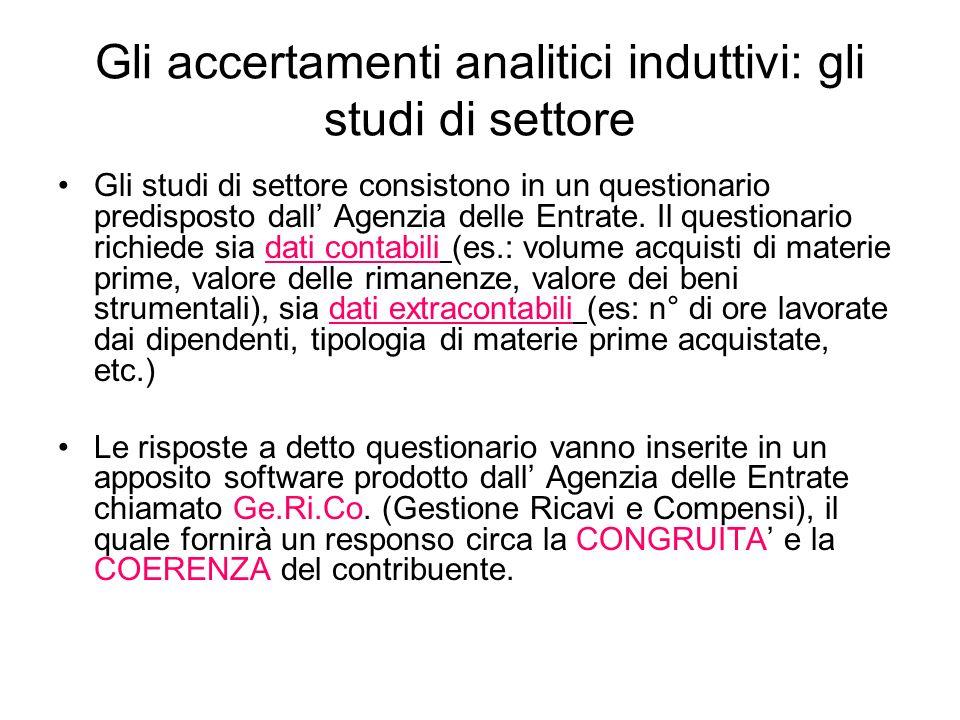 Gli accertamenti analitici induttivi: gli studi di settore Gli studi di settore consistono in un questionario predisposto dall Agenzia delle Entrate.