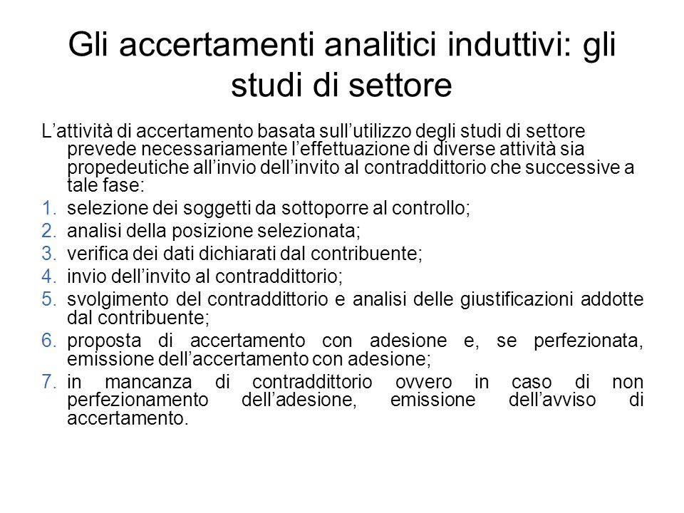 Gli accertamenti analitici induttivi: gli studi di settore Lattività di accertamento basata sullutilizzo degli studi di settore prevede necessariament
