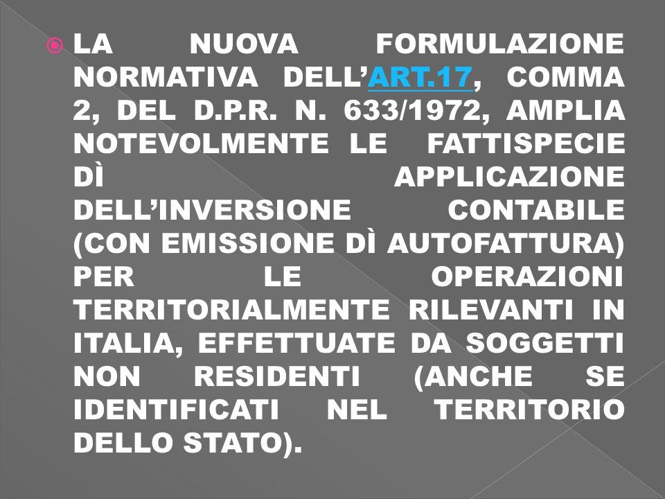 LA NUOVA FORMULAZIONE NORMATIVA DELLART.17, COMMA 2, DEL D.P.R.
