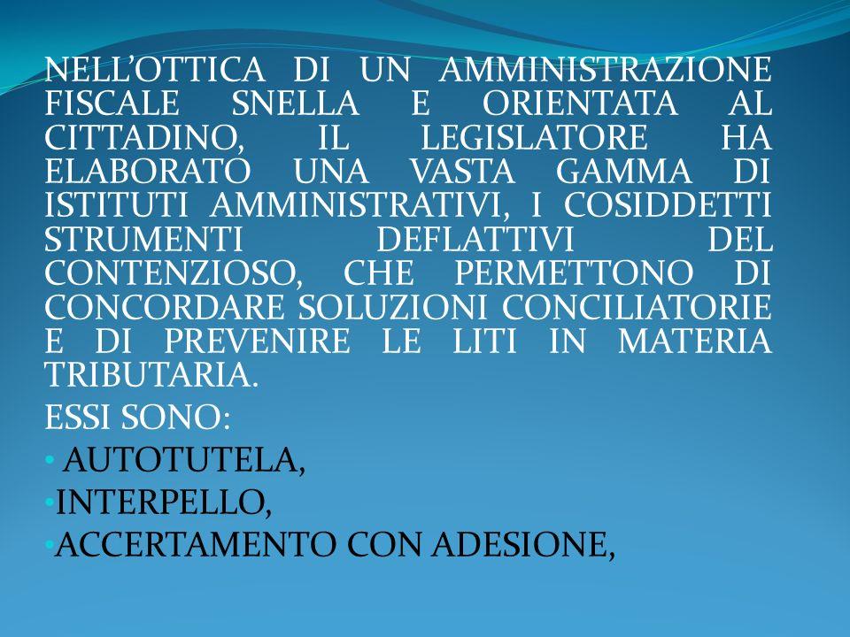 FONTI: FONTI: -» NORMA INTRODUTTIVA -» ARTICOLO 7, COMMA 1, DEL DECRETO LEGISLATIVO 8 OTTOBRE 1997, N.