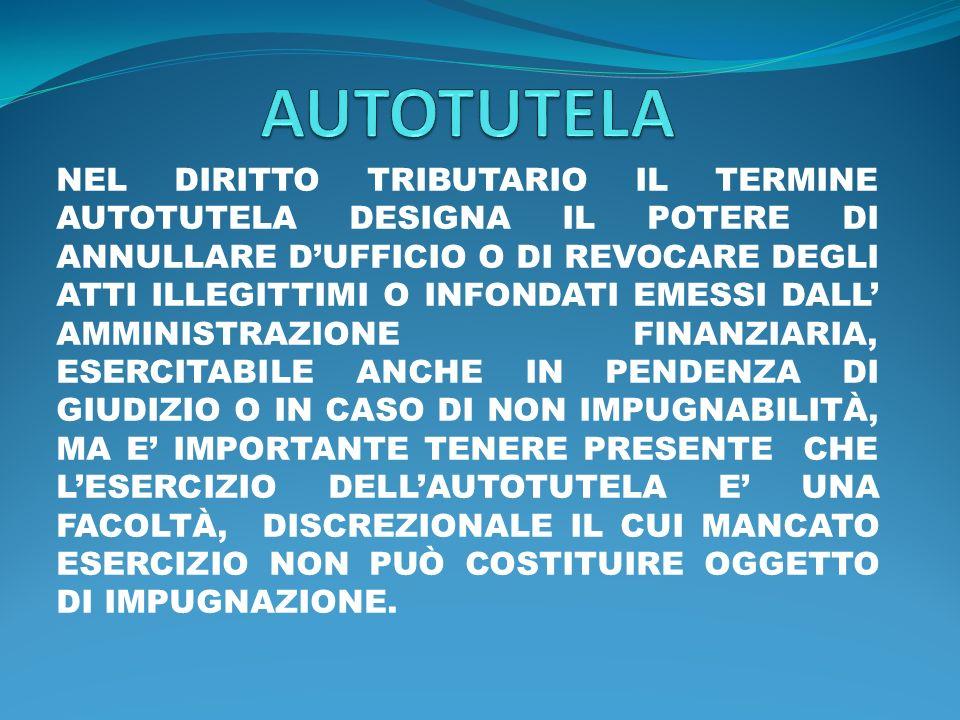IL REGOLAMENTO DI ATTUAZIONE DEL POTERE DI AUTOTUTELA SI TROVA NEL DECRETO MINISTERIALE 11 FEBBRAIO 1997, MENTRE IL POTERE DISCREZIONALE DI CUI TRATTASI È STATO SANCITO DALLARTICOLO 68 DEL D.P.R.