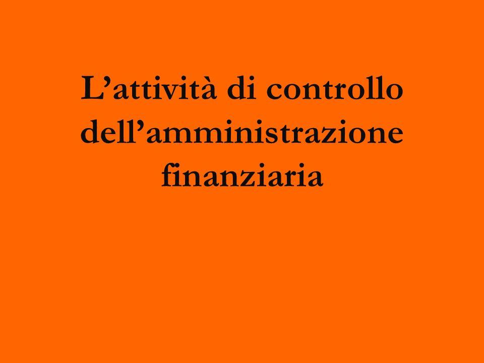 Lattività di controllo dellamministrazione finanziaria