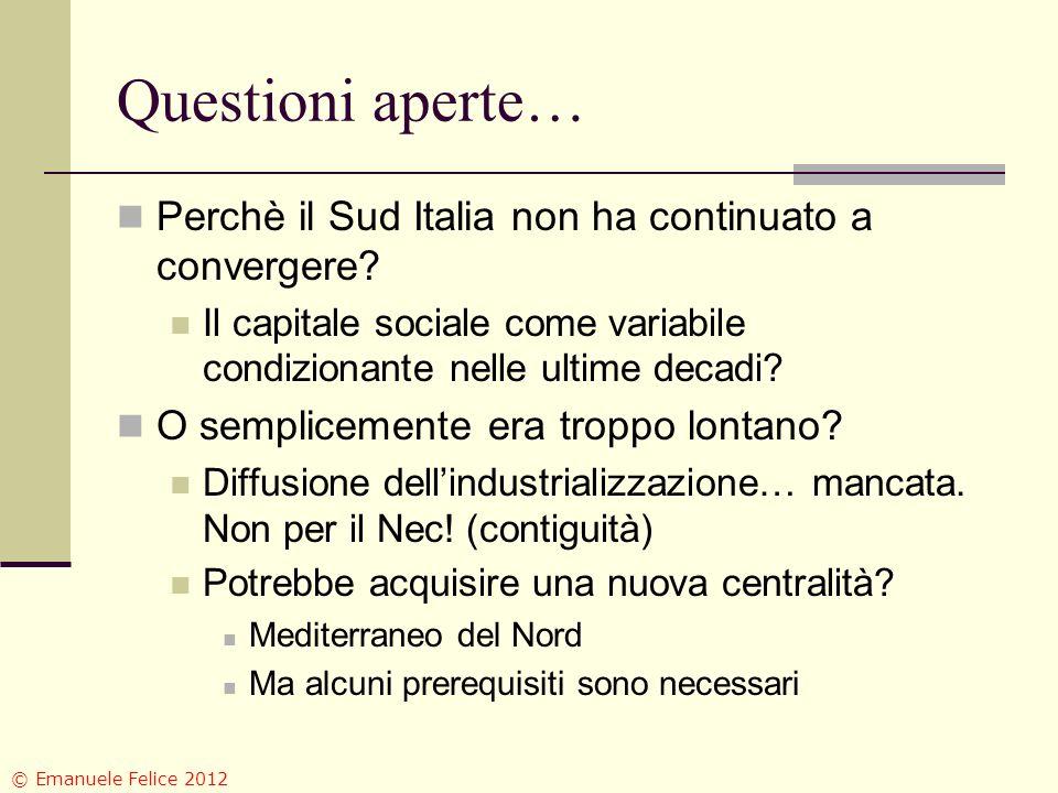 Questioni aperte… Perchè il Sud Italia non ha continuato a convergere? Il capitale sociale come variabile condizionante nelle ultime decadi? O semplic