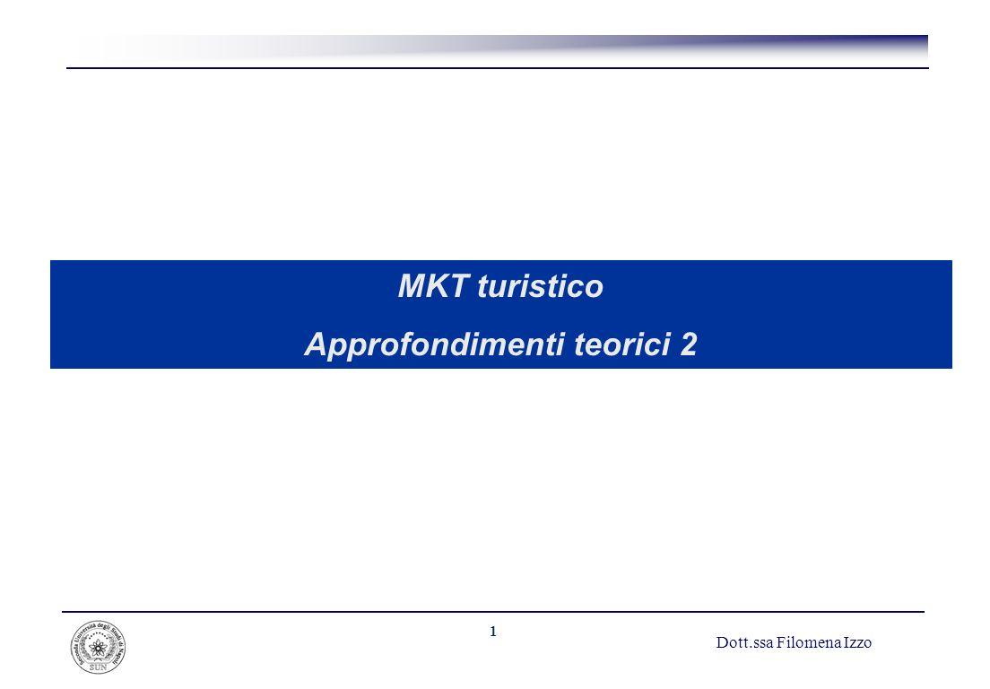 1 MKT turistico Approfondimenti teorici 2 Dott.ssa Filomena Izzo