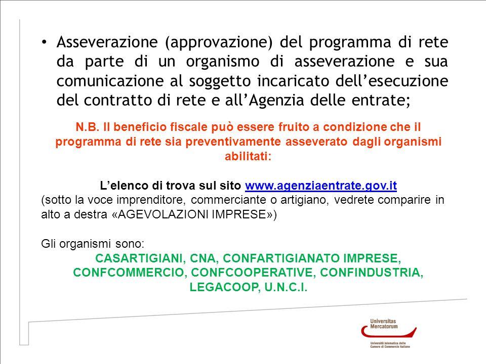 Asseverazione (approvazione) del programma di rete da parte di un organismo di asseverazione e sua comunicazione al soggetto incaricato dellesecuzione