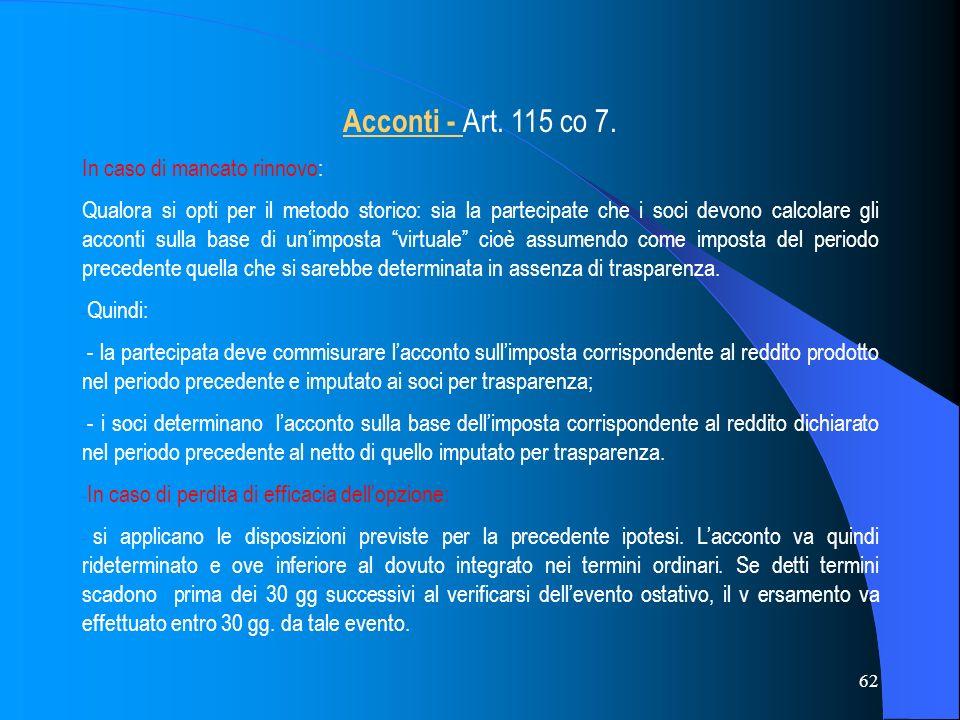 62 Acconti - Art.115 co 7.