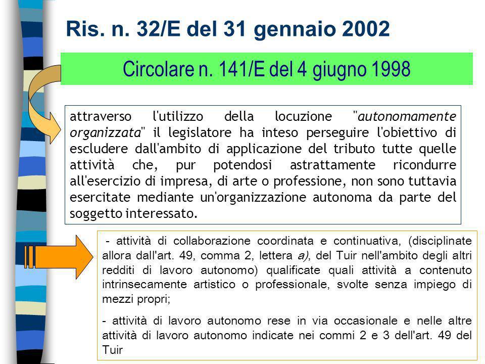26 Ris.n. 32/E del 31 gennaio 2002 Circolare n.