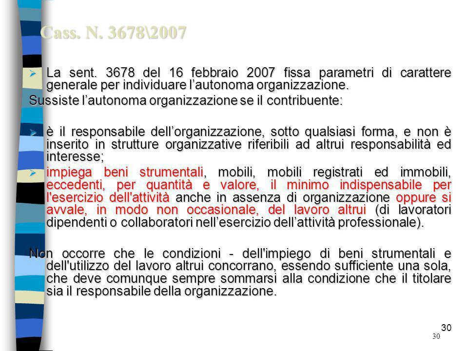 30 Cass.N. 3678\2007 La sent.