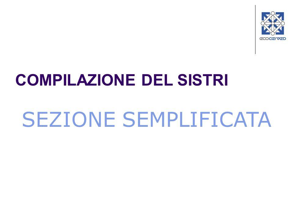 SEZIONE SEMPLIFICATA COMPILAZIONE DEL SISTRI