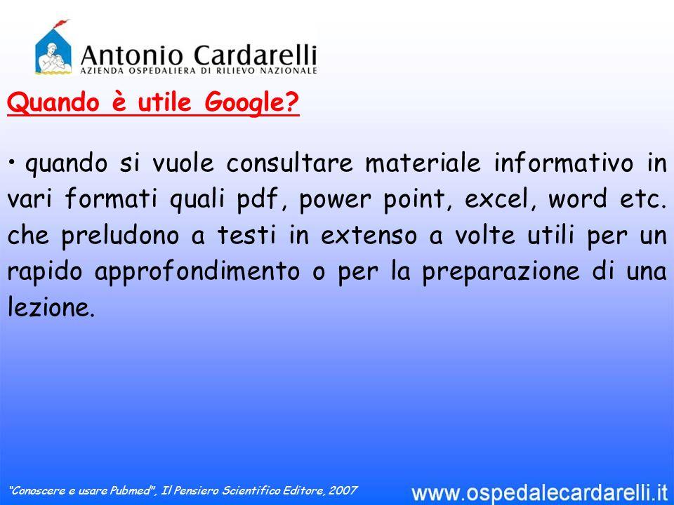 una ricerca su Google ha insito il pericolo di un eccesso di informazione che porta inevitabilmente alla selezione di informazione di scadente qualità.
