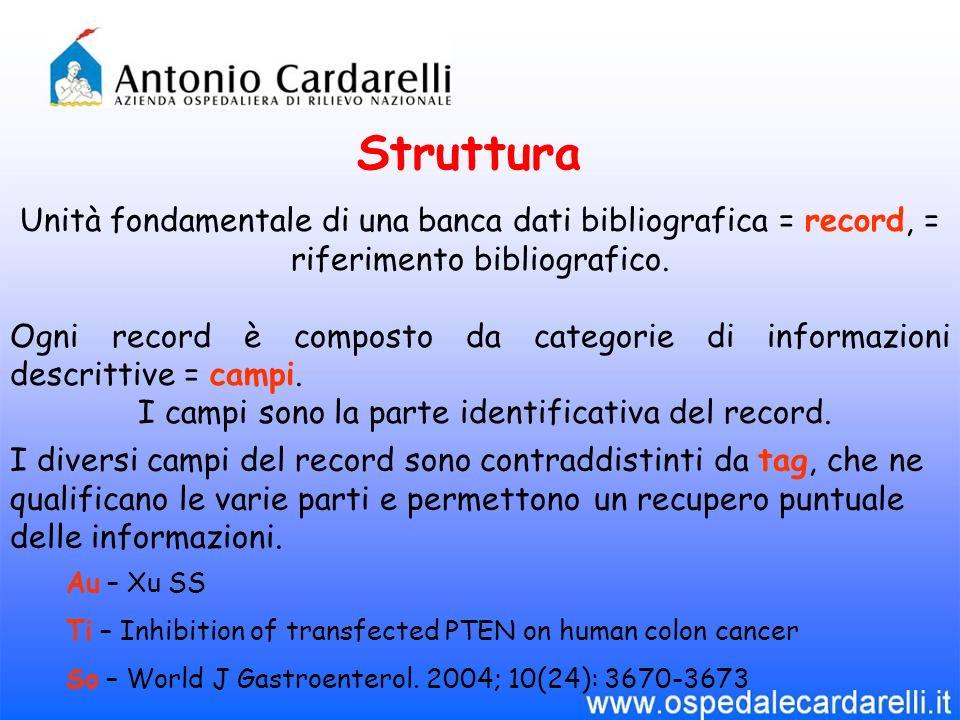 Unità fondamentale di una banca dati bibliografica = record, = riferimento bibliografico.