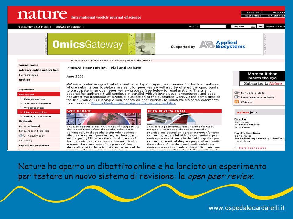 Nature ha aperto un dibattito online e ha lanciato un esperimento per testare un nuovo sistema di revisione: la open peer review.