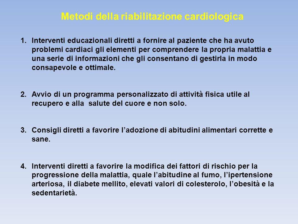 Metodi della riabilitazione cardiologica 5.