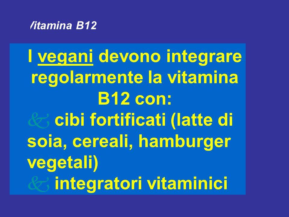 Vitamina B12 I lacto-ovo-vegetariani e i lacto-vegetariani sono in grado di ricavare adeguate quantità di vitamina B12 a partire da latticini ed uova