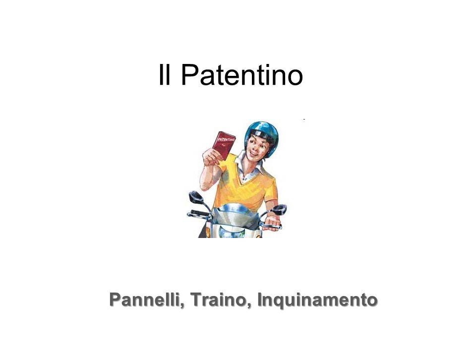 Il Patentino Pannelli, Traino, Inquinamento