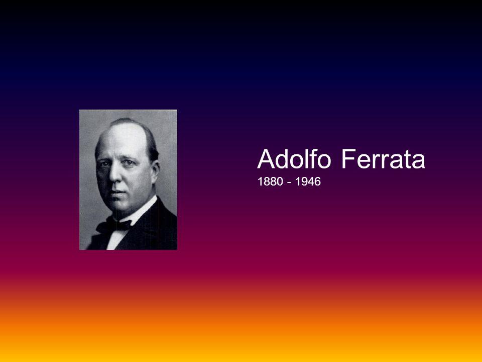Adolfo Ferrata 1880 - 1946