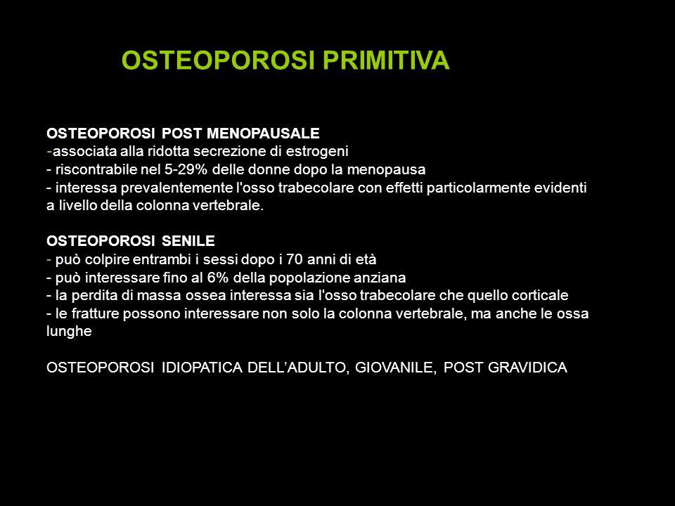 attività osteoblastica - danni al microcircolo massa adiposa FUMO DI SIGARETTA ED OSTEOPOROSI - menopausa precoce (POF) - metabolismo degli E2/E1 endogeni ed esogeni - produzione periferica di estrogeni OSTEOPOROSI