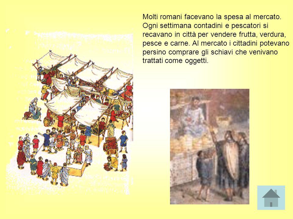 Molti romani facevano la spesa al mercato.