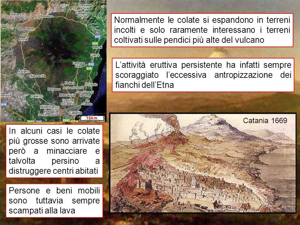 vulcani italiani 17 In alcuni casi le colate più grosse sono arrivate però a minacciare e talvolta persino a distruggere centri abitati Catania 1669 P