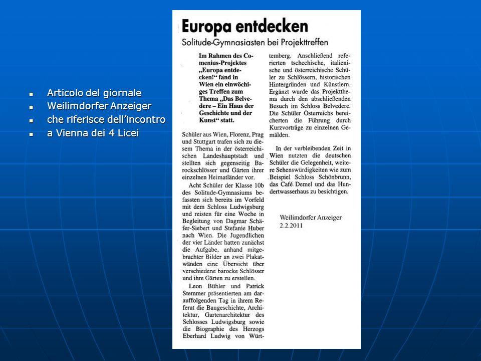 Articolo del giornale Articolo del giornale Weilimdorfer Anzeiger Weilimdorfer Anzeiger che riferisce dellincontro che riferisce dellincontro a Vienna dei 4 Licei a Vienna dei 4 Licei