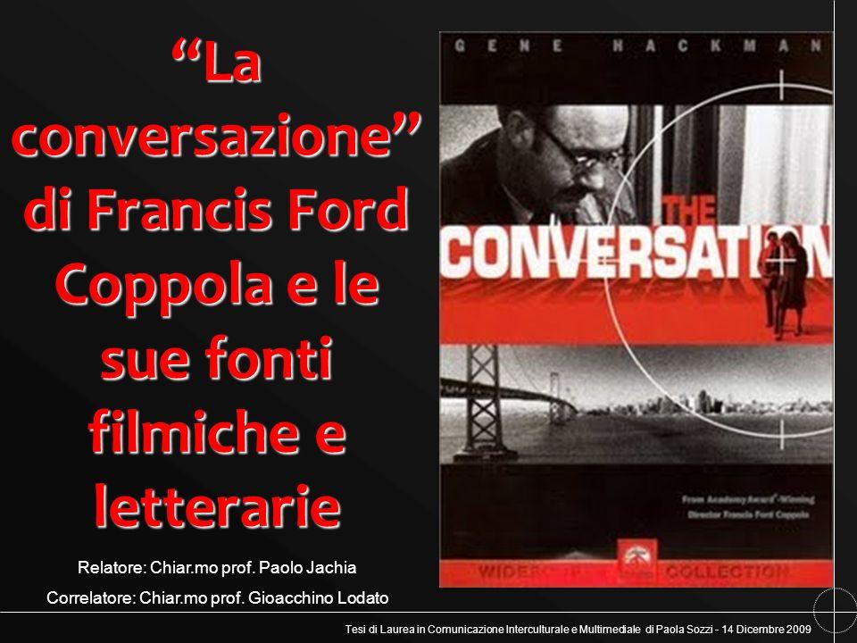 Tesi di Laurea in Comunicazione Interculturale e Multimediale di Paola Sozzi - 14 Dicembre 2009 La conversazione di Francis Ford Coppola e le sue font
