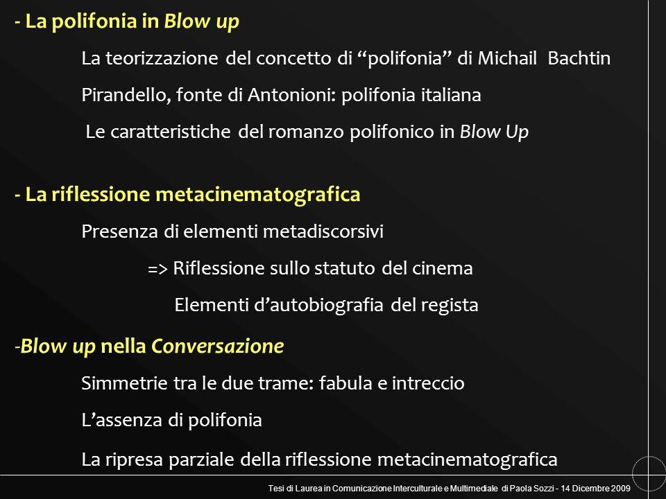 Tesi di Laurea in Comunicazione Interculturale e Multimediale di Paola Sozzi - 14 Dicembre 2009 - La polifonia in Blow up La teorizzazione del concett