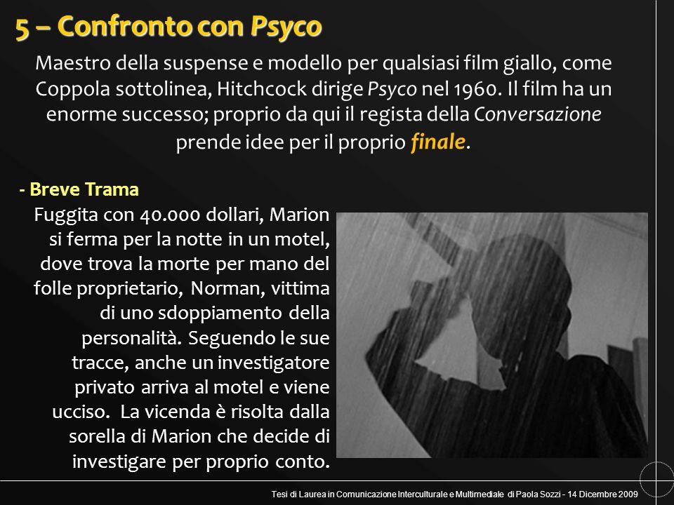Tesi di Laurea in Comunicazione Interculturale e Multimediale di Paola Sozzi - 14 Dicembre 2009 5 – Confronto con Psyco Maestro della suspense e model