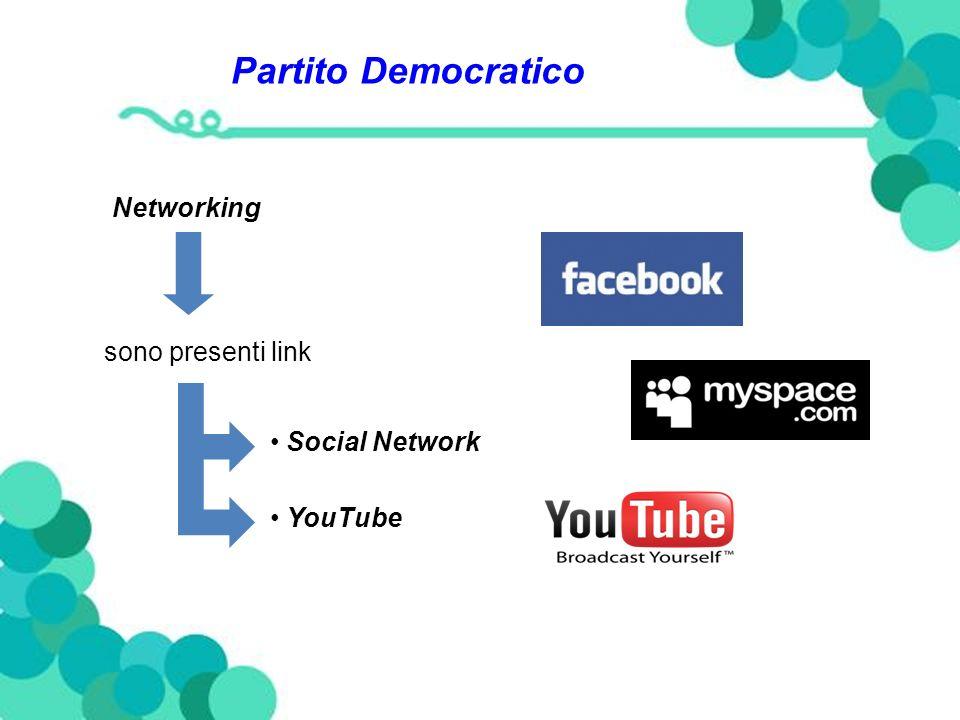 Partito Democratico Networking sono presenti link Social Network YouTube