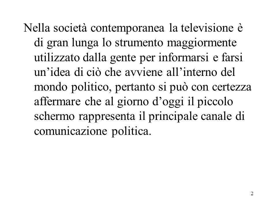 3 Entrando però nel merito dellofferta televisiva di programmi che hanno a che fare con la politica, si deve constatare che la trasparenza e la totale neutralità non sono prerogative di queste categorie di trasmissione.