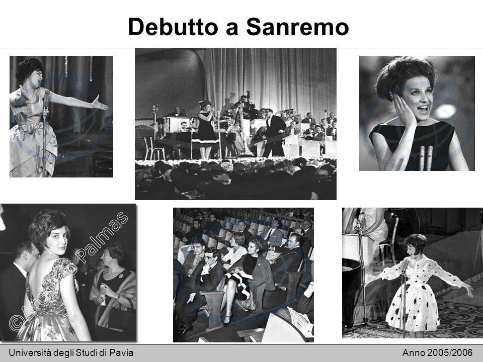 Debutto a Sanremo Università degli Studi di PaviaAnno 2005/2006