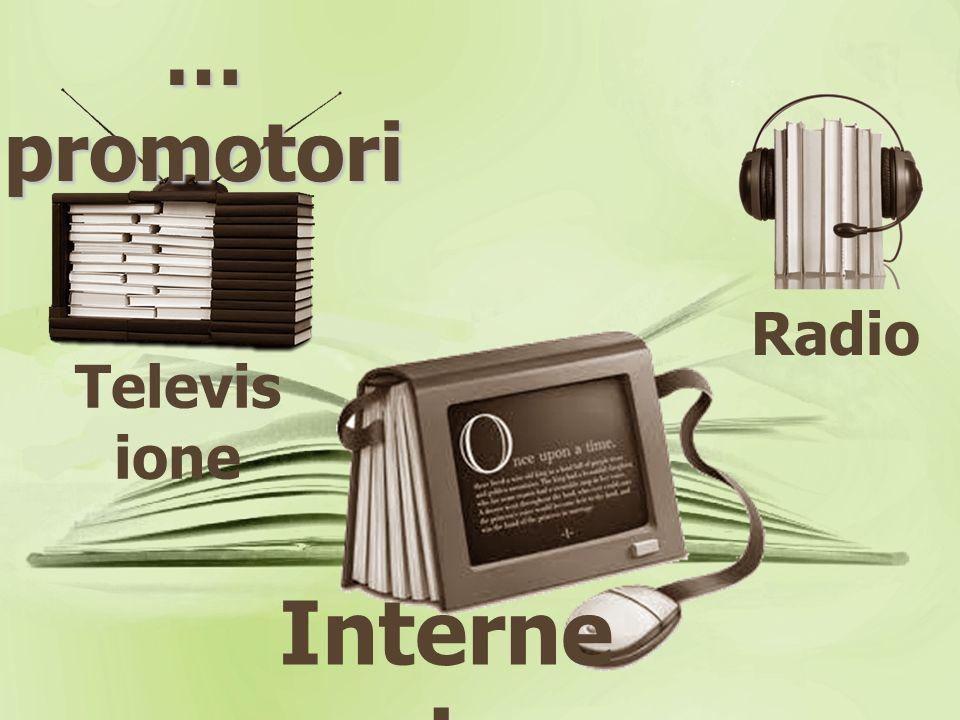Televis ione Radio Interne t … promotori