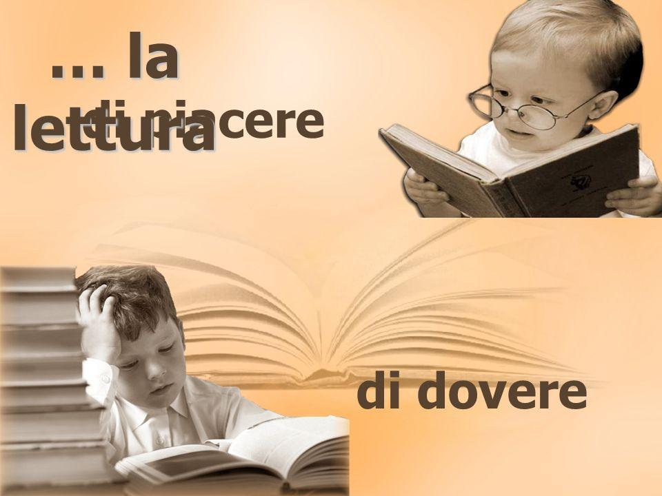 di piacere di dovere … la lettura