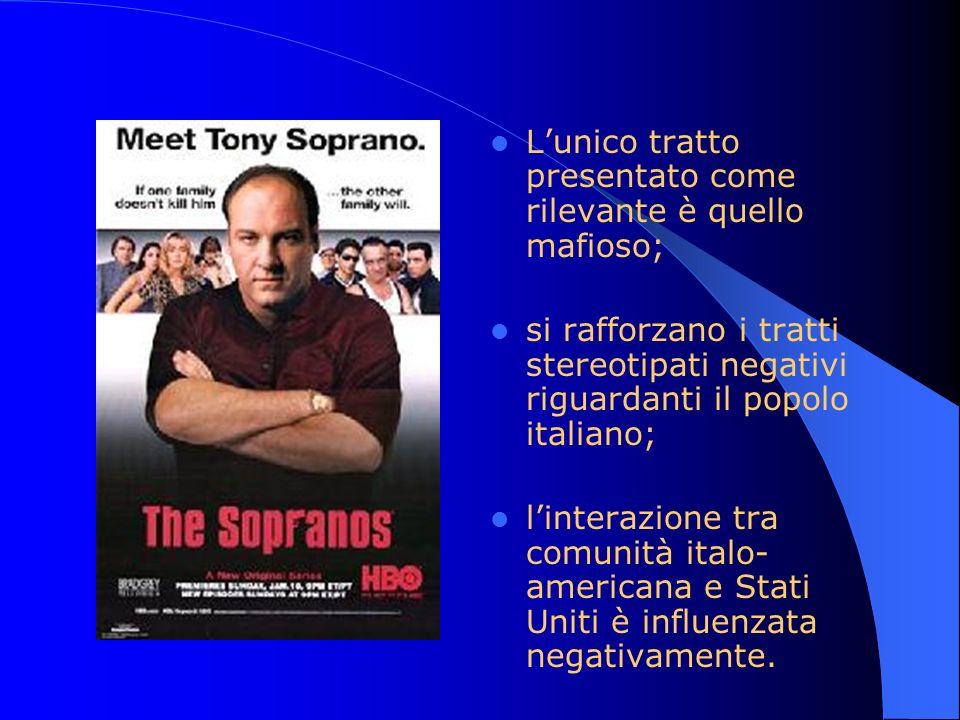 Lunico tratto presentato come rilevante è quello mafioso; si rafforzano i tratti stereotipati negativi riguardanti il popolo italiano; linterazione tr