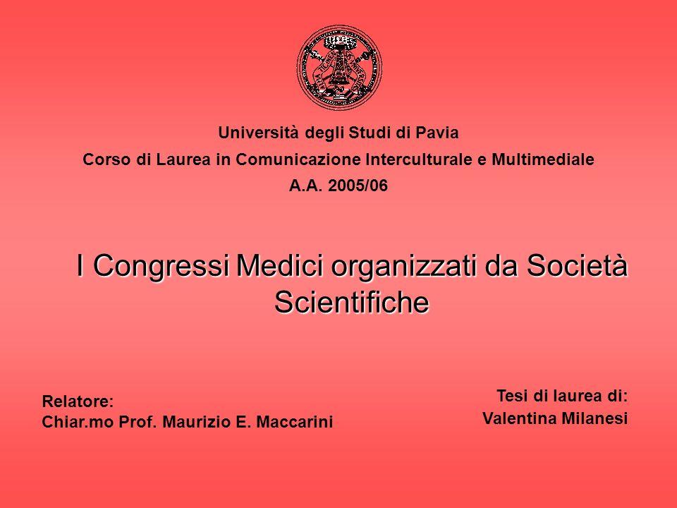 Università degli Studi di Pavia Corso di Laurea in Comunicazione Interculturale e Multimediale A.A.