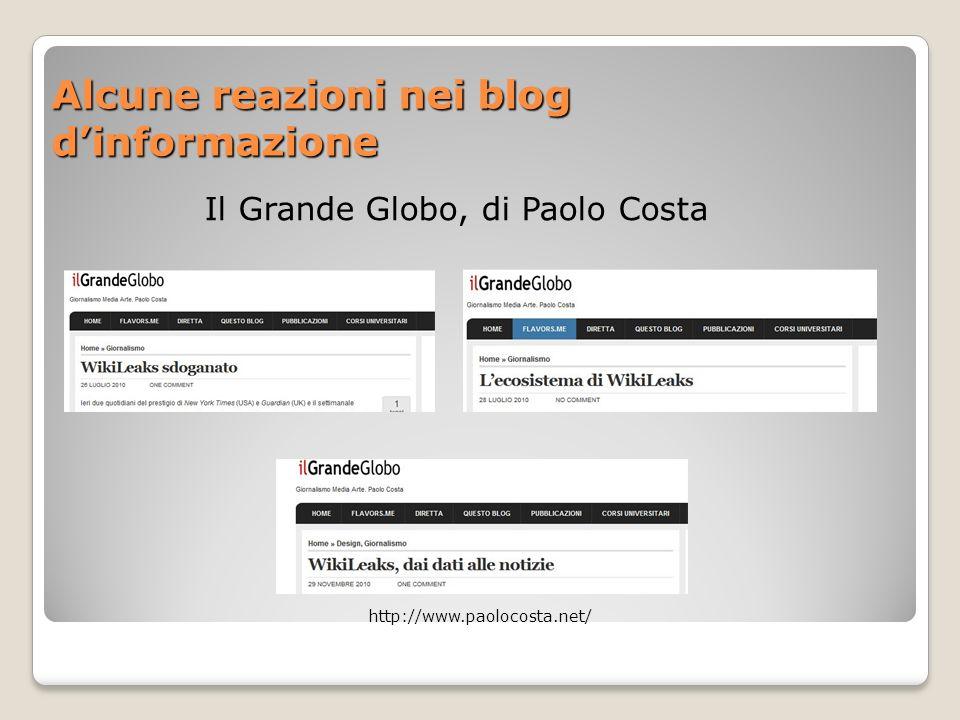 Alcune reazioni nei blog dinformazione Il Grande Globo, di Paolo Costa http://www.paolocosta.net/