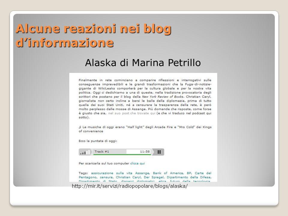 Alcune reazioni nei blog dinformazione Alaska di Marina Petrillo http://mir.it/servizi/radiopopolare/blogs/alaska/