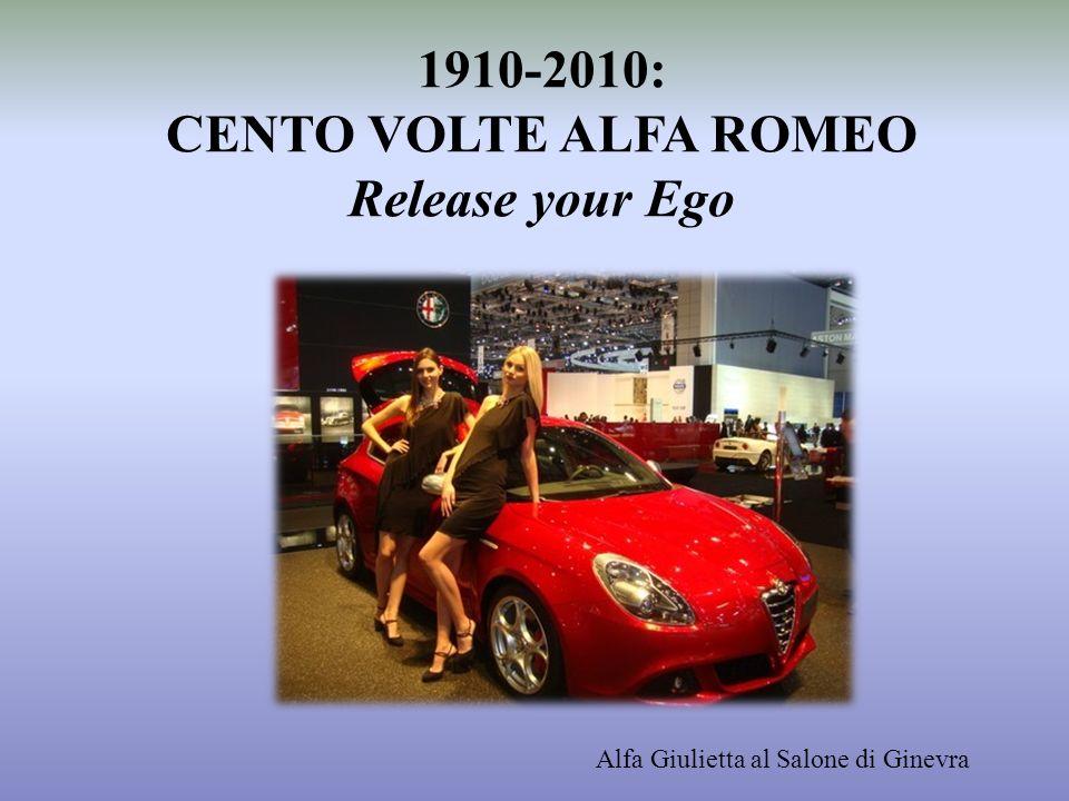 1910-2010: CENTO VOLTE ALFA ROMEO Release your Ego Alfa Giulietta al Salone di Ginevra