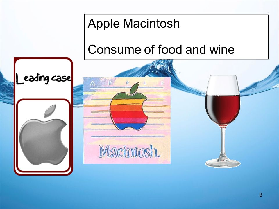 9 Apple Macintosh Consume of food and wine
