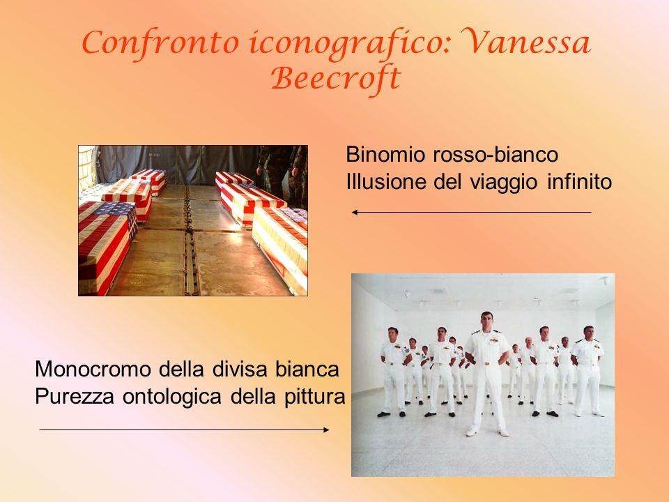 Confronto iconografico: Vanessa Beecroft Binomio rosso-bianco Illusione del viaggio infinito Monocromo della divisa bianca Purezza ontologica della pi