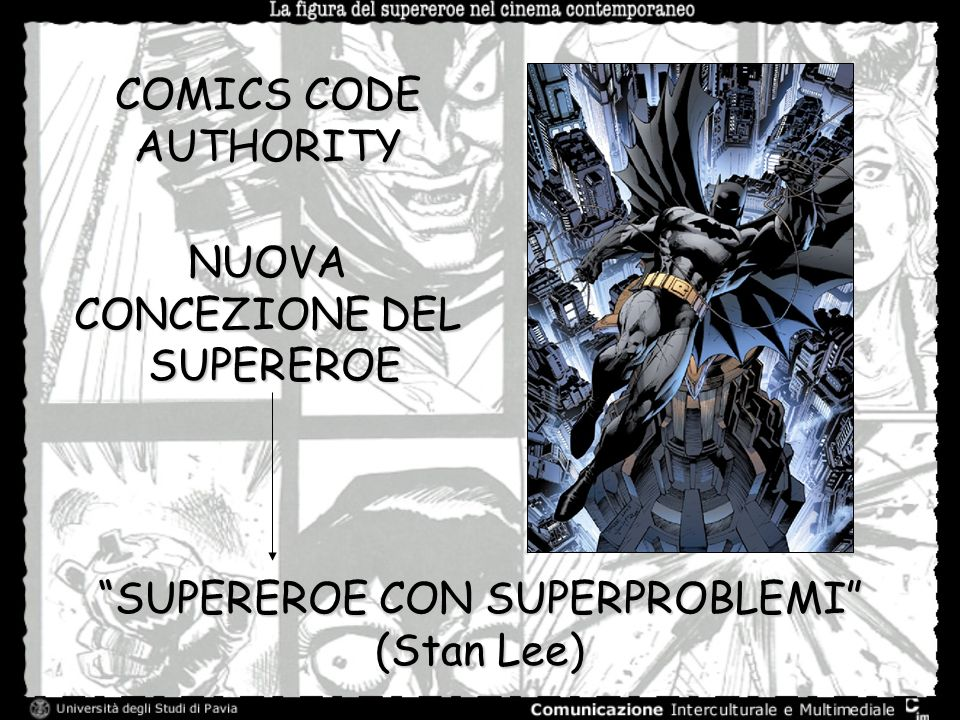 COMICS CODE AUTHORITY SUPEREROE CON SUPERPROBLEMI (Stan Lee) NUOVA CONCEZIONE DEL SUPEREROE