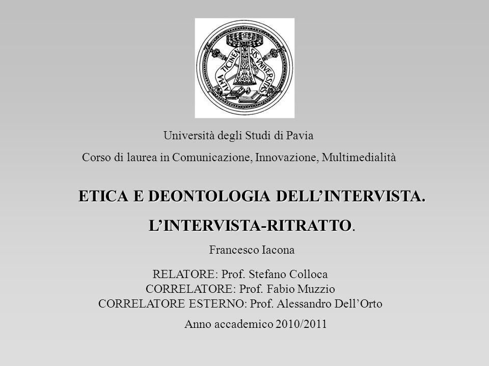 Università degli Studi di Pavia Corso di laurea in Comunicazione, Innovazione, Multimedialità Anno accademico 2010/2011 RELATORE: Prof. Stefano Colloc