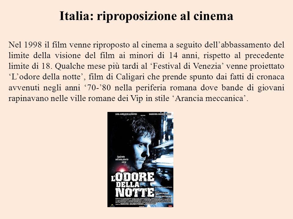 Italia: riproposizione al cinema Nel 1998 il film venne riproposto al cinema a seguito dellabbassamento del limite della visione del film ai minori di