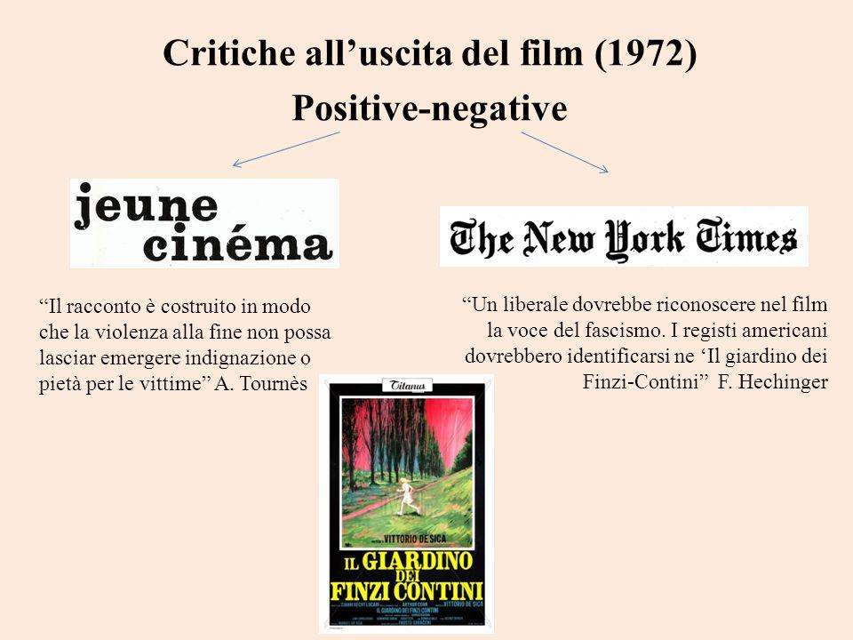 Critiche alluscita del film (1972) Positive-negative Il racconto è costruito in modo che la violenza alla fine non possa lasciar emergere indignazione