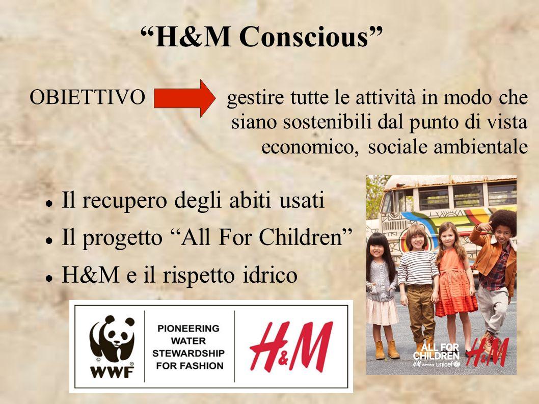 OBIETTIVO gestire tutte le attività in modo che siano sostenibili dal punto di vista economico, sociale ambientale Il recupero degli abiti usati Il pr